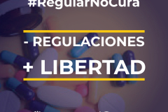 - Regulaciones + Libertad